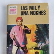 Libros de segunda mano: LAS MIL Y UNA NOCHES COLECCIÓN HISTORIAS SELECCIÓN. Lote 218346808
