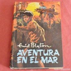 Libros de segunda mano: AVENTURA EN EL MAR - ENID BLYTON - COLECCIÓN AVENTURA Nº 4 - MOLINO 1959. Lote 218348747