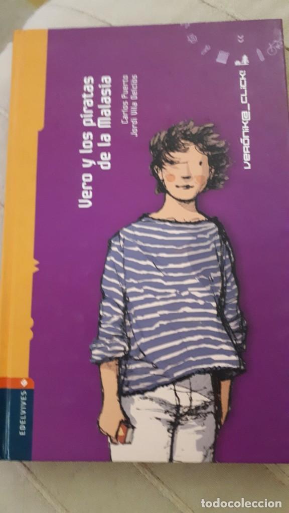 VERO Y LOS PIRATAS DE LA MALASIA - CARLOS PUERTO Y JORDI VILA (Libros de Segunda Mano - Literatura Infantil y Juvenil - Novela)