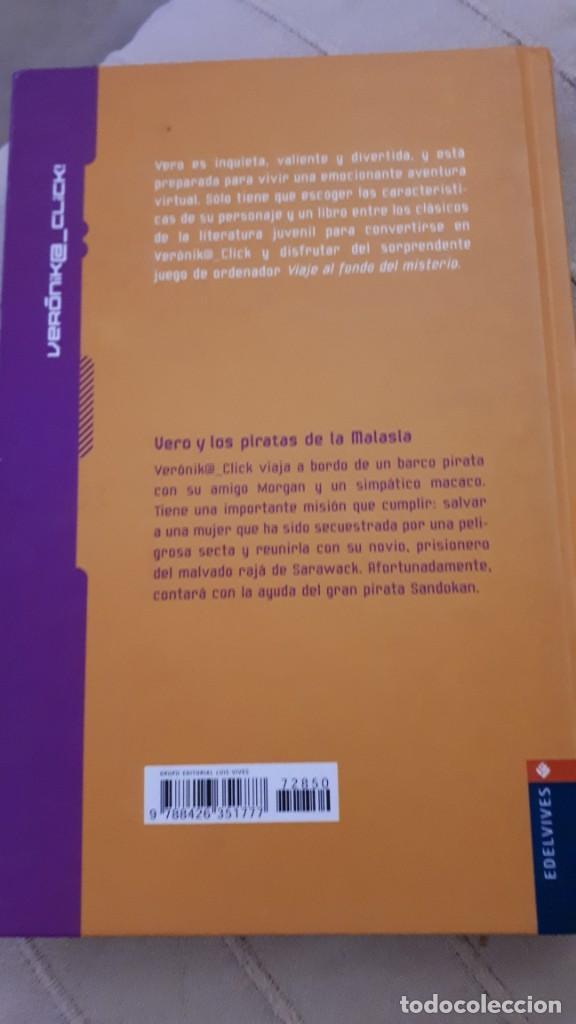 Libros de segunda mano: Vero y los piratas de la Malasia - Carlos Puerto y Jordi Vila - Foto 2 - 218584437