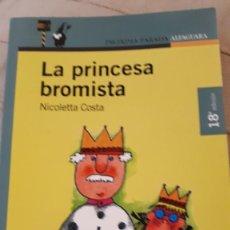 Libros de segunda mano: LA PRINCESA BROMISTA - NICOLETTA COSTA. Lote 218584530