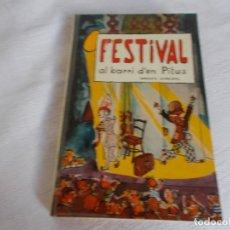 Libros de segunda mano: FESTIVAL AL BARRI D'EN PITUS. Lote 218806511