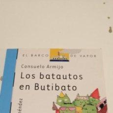 Livres d'occasion: C-7 LIBRO EL BARCO DE VAPOR CONSUELO ARMIJO LOS BATAUTOS EN BUTIBATO. Lote 219179620