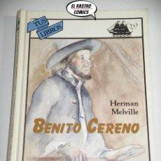 Libros de segunda mano: BENITO CERENO, HERMAN MELVILLE, TUS LIBROS ANAYA 1ª EDICIÓN 1991, B2. Lote 219243801
