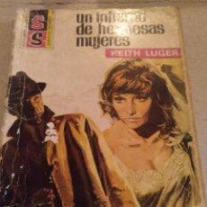 Libros de segunda mano: KEITH LUGER. UN INFIERNO DE HERMOSAS MUJERES. SERVICIO SECRETO 1121. Lote 220130476