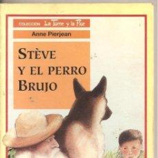 Libros de segunda mano: STÈVE Y EL PERRO BRUJO. Lote 220635835