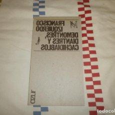 Libros de segunda mano: DEMONTRES, DIANTRES Y CACHIDIABLOS- FRANCISCO IZQUIERDO ED. AZUR (1974) FIRMADO Y DEDICADO. Lote 220934328