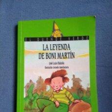 Libros de segunda mano: LA LEYENDA DE BONI MARTÍN - JOSE LUIS OLAIZOLA. Lote 220981935