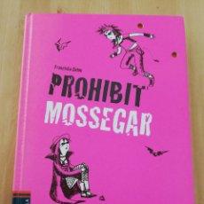 Libros de segunda mano: PROHIBIT MOSSEGAR (FRANZISKA GEHM) LES BESSONES VAMPIRES. Lote 221265140