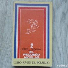 Libros de segunda mano: EL PEQUEÑO NICOLÁS 2 - PRIMERA EDICIÓN - 1972. Lote 221380128