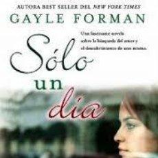 Libros de segunda mano: SOLO UN AÑO. GAYLE FORMAN. Lote 221455105