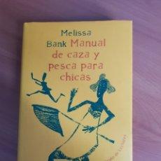 Libros de segunda mano: MANUAL DE CAZA Y PESCA PARA CHICAS. Lote 221479157