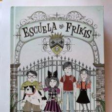 Libros de segunda mano: ESCUELA DE FRIKIS. Lote 221788977