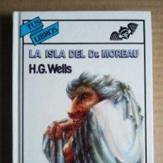Libros de segunda mano: LA ISLA DEL DOCTOR MOREAU, POR H.G. WELLS (ANAYA TUS LIBROS, 2000).. Lote 222191880