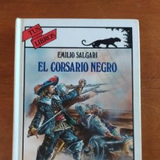 Libros de segunda mano: EL CORSARIO NEGRO. COLECCIÓN TUS LIBROS. ANAYA.. Lote 222239421