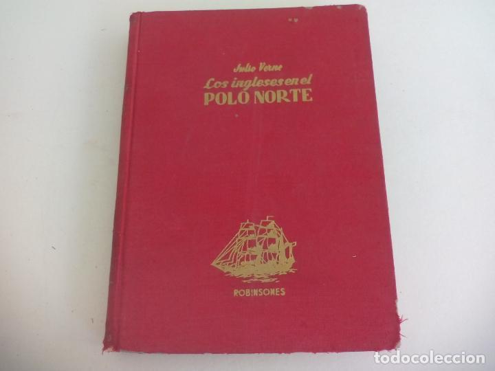 LOS INGLESES EN EL POLO NORTE. JULIO VERNE. 1957 COLECCIÓN ROBINSONES Nº 29 EDITORIAL MIGUEL ARIMANY (Libros de Segunda Mano - Literatura Infantil y Juvenil - Novela)