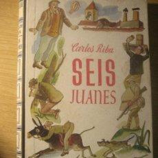 Libros de segunda mano: SEIS JUANES . CARLOS RIBA . ED JUVENTUD 1ª EDICION . 1951 - ILUSTRADOR J. NARRO. Lote 222922103