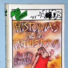Libros de segunda mano: HISTORIAS DE LA PREHISTORIA (SERIE TUS LIBROS, DE ANAYA). Lote 225200185