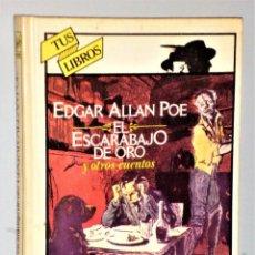 Libros de segunda mano: EL ESCARABAJO DE ORO Y OTROS CUENTOS (SERIE TUS LIBROS, DE ANAYA). Lote 225201305