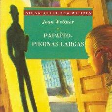 Libri di seconda mano: PAPAÍTO-PIERNAS-LARGAS DE JEAN WEBSTER. Lote 225843795
