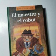 Livros em segunda mão: EL MAESTRO Y EL ROBOT (JOSE A. DEL CAÑIZO). Lote 226154485