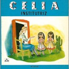Libros de segunda mano: CELIA INSTITUTRIZ EN AMÉRICA / ELENA FORTUN. AGUILAR 1981. Lote 228486970