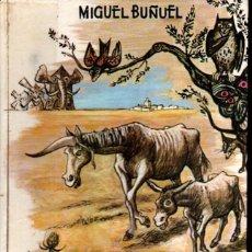 Libros de segunda mano: MIGUEL BUÑUEL : ROCINANTE DE LA MANCHA (1963) ILUSTRADO POR GOÑI - EL CABALLO DE DON QUIJOTE. Lote 228545307