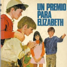Libros de segunda mano: ENYD BLYTON: UN PREMIO PARA ELIZABETH. EDITORIAL MOLINO. 1970.. Lote 228563390