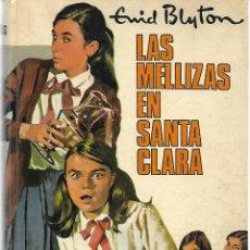 Libros de segunda mano: ENYD BLYTON: LAS MELLIZAS EN SANTA CLARA. EDITORIAL MOLINO. 1975. Lote 228566130