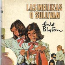 Libros de segunda mano: ENYD BLYTON: LAS MELLIZAS O`SULLIVAN. EDITORIAL MOLINO. 1975. Lote 228566945