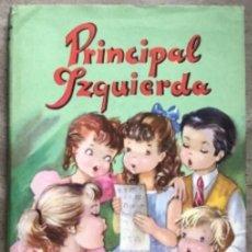Libros de segunda mano: PRINCIPAL IZQUIERDA. FLORENCIA DE ARQUER. EDITORIAL ROMA 1958 (1ªEDICIÓN). . Lote 146613246