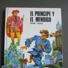 Libros de segunda mano: EL PRINCIPE Y EL MENDIGO - MARK TWAIN. Lote 232162850