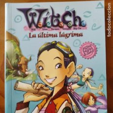 Libros de segunda mano: WITCH, NOVELA: LA ULTIMA LAGRIMA -. Lote 234869935