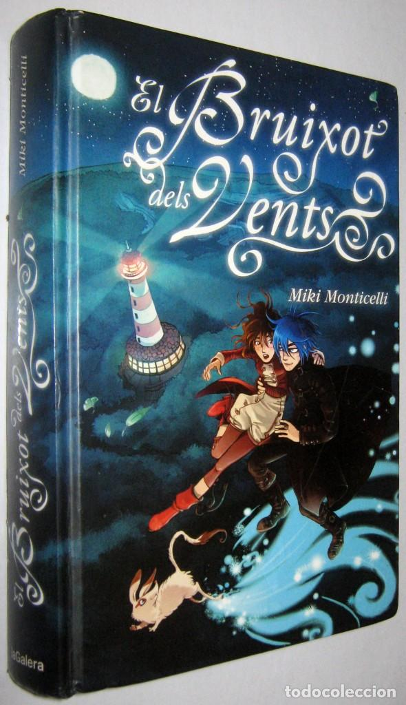 EL BRUIXOT DELS VENTS - MIKI MONTICELLI - EN CATALAN (Libros de Segunda Mano - Literatura Infantil y Juvenil - Novela)