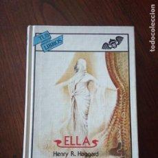 Libros de segunda mano: ELLA -HENRY R. HAGGARD - ANAYA EDITORIAL 1985.. Lote 235094800