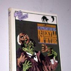 Libros de segunda mano: DR. JEKYLL Y MR. HYDE. OLALLA. MARKHEIM. ROBERT L. STEVENSON. ANAYA 1981. TUS LIBROS 4. HULME BEAMAN. Lote 235796815