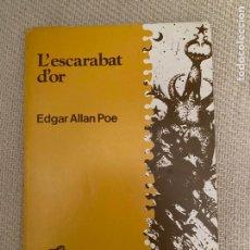 Libros de segunda mano: L'ESCARABAT D'OR. Lote 235796825