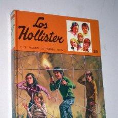 Libros de segunda mano: LOS HOLLISTER Nº 29. TESORO DE PUERTO RICO. JERRY WEST. TORAY, 1977. ANTONIO BORRELL, SALVADOR FABÁ. Lote 235799000