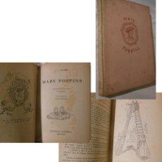 Libros de segunda mano: MARY POPPINS. 1943 P.L. TRAVERS. PRIMERA. Lote 236435015