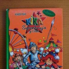 Libros de segunda mano: KIKA SUPERBRUJA Y DANI EL LOCO CABALLERO 4 BRUÑO KNISTER 6ª EDICIÓN 2004 TAPA DURA. Lote 236807635
