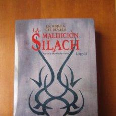 Libros de segunda mano: LA MALDICION SILACH LIBRO 2 LA HORDA DEL DIABLO (ANTONIO MARTÍN MORALES) (EDITORIAL EVEREST). Lote 236843625