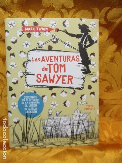MARK TWAIN - LAS AVENTURAS DE TOM SAWYER - GRIBAUDO - (INCLUYE JUEGO DE LA ISLA JACKSON) NUEVO (Libros de Segunda Mano - Literatura Infantil y Juvenil - Novela)