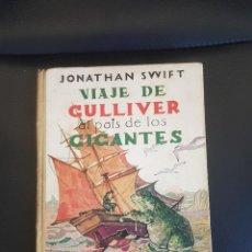 Libros de segunda mano: VIAJE DE GULLIVER AL PAÍS DE LOS GIGANTES POR JONATHAN SWIFT EDITORIAL MAUCCI. Lote 236896790