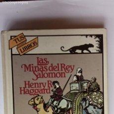 Libros de segunda mano: TUS LIBROS ANAYA N º6 - LAS MINAS DEL REY SALOMÓN - HENRY RIDER HAGGARD. Lote 237402440