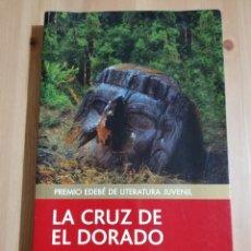 Libros de segunda mano: LA CRUZ DE EL DORADO (CÉSAR MALLORQUÍ). Lote 237590115