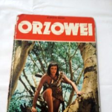 Libros de segunda mano: CUENTO ORZOWEI, ALBERTO MANZI, 1978. Lote 238651005