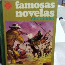 Libri di seconda mano: FAMOSAS NOVELAS EDITORIAL BRUGUERA VOLUMEN XVI. Lote 240519595