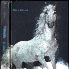 Libros de segunda mano: CHIPPERFIELD : THOWRA CABALLO SALVAJE (MOLINO ANIMALES Y SELVA, 1960). Lote 242129825