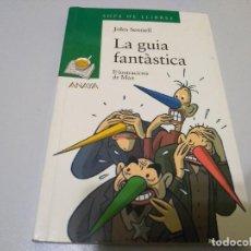 Libros de segunda mano: LA GUIA FANTASTICA JOLES SENNELL. Lote 242179560
