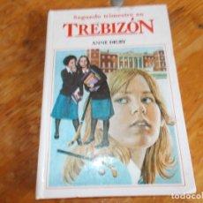 Libros de segunda mano: SEGUNDO TRIMESTRE EN TREBIZON. Lote 242482520